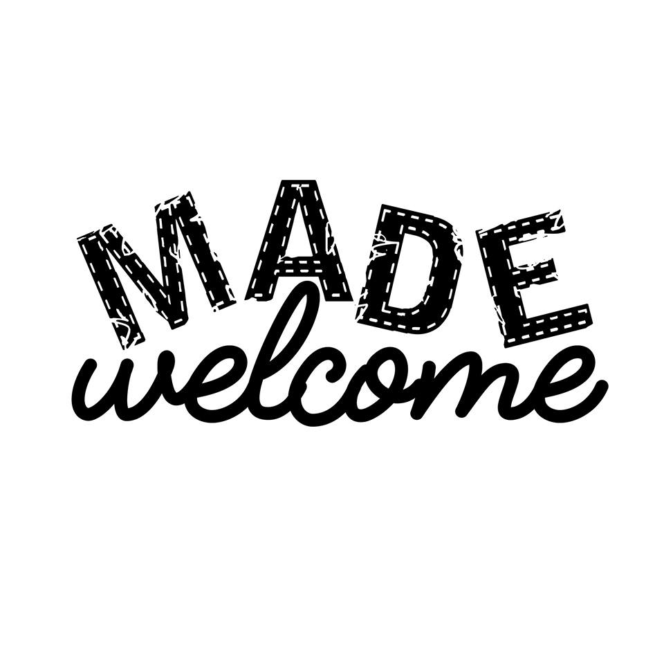 Made Welcome